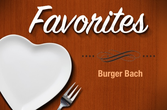 Favorites-BurgerBach