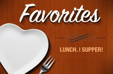Favorites-LUNCHSUPPER