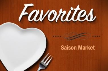 Favorites--SaisonMarket--Featured