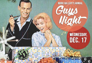 Guys Night at Quirk Gallery small flyer
