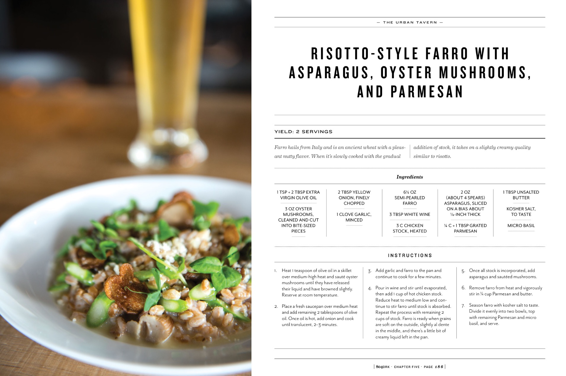 Risotto-Style Farro with Asparagus, Oyster Mushrooms, and Parmesan from Tim Bereika at the Urban Tavern.